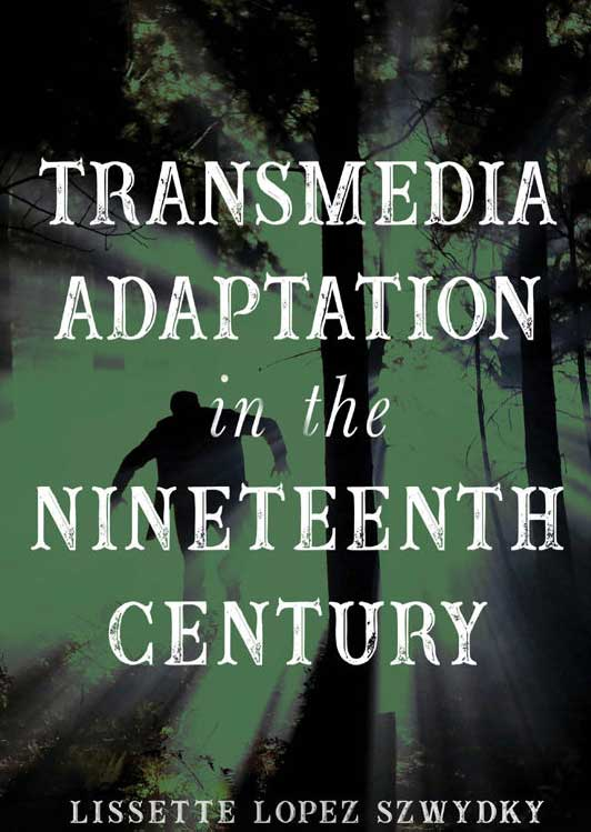 Book cover for Transmedia Adaptation in the Nineteenth Century
