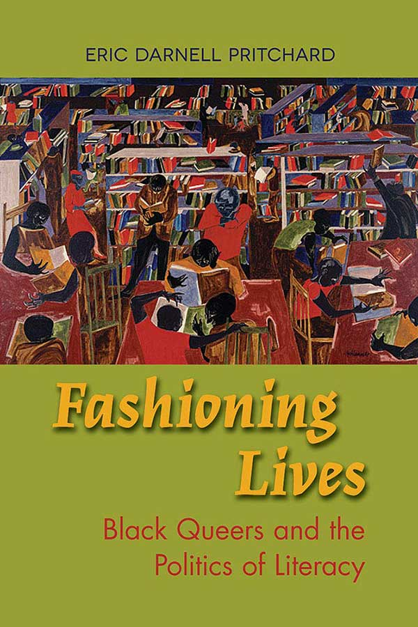 Book cover of Fashioning Lives by Eric Darnell Pritchard