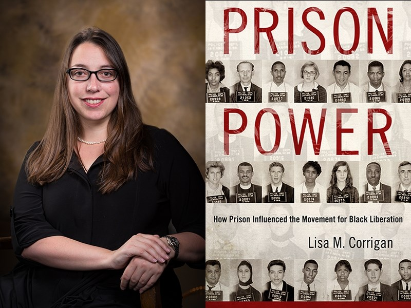 Lisa M. Corrigan author of Prison Power: How Prison Influenced the Movement for Black Liberation.