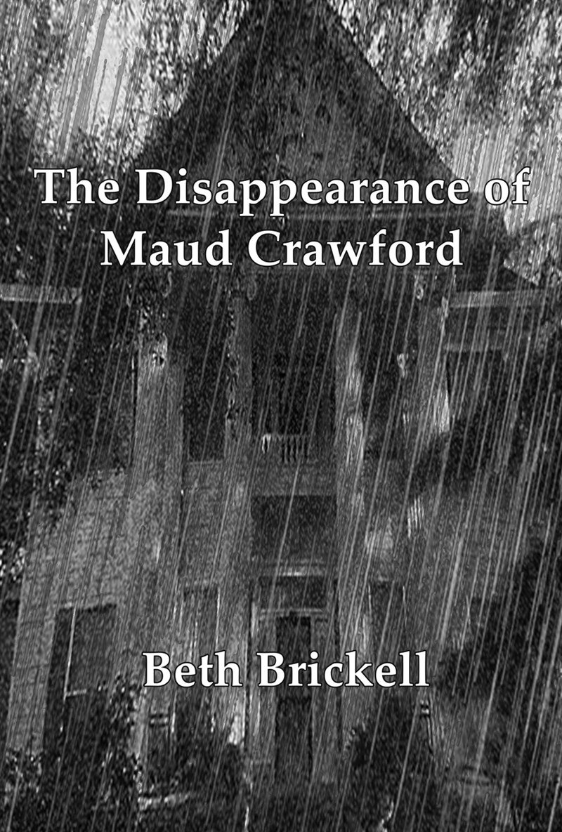 "Pictured is the cover of Brickell's first book, ""The Disappearance of Maud Crawford."""