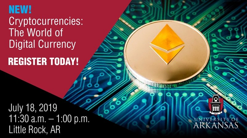 The Walton College executive education course Cryptocurrencies: The World of Digital Currency, will be held on July 18 in Little Rock. The course will be taught by Michael Oh, Walton College adjunct professor.