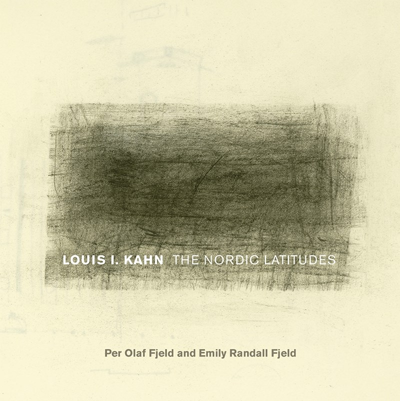 The book Louis I. Kahn: The Nordic Latitudes, by Per Olaf Fjeld and Emily Randall Fjeld, is the newest release in the collaborative publishing venture between the University of Arkansas Press and the Fay Jones School of Architecture and Design.